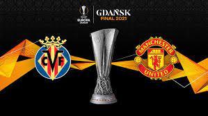 Preview: Villarreal vs Manchester United.
